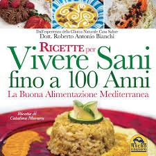 Le ricette per Vivere sani: libro a colori